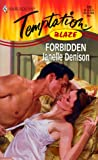 Janelle Denison: Forbidden: (Blaze) (Harlequin Temptation)