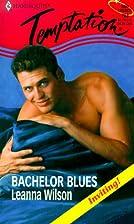 Bachelor Blues by Leanna Wilson
