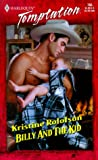 Kristine Rolofson: Billy and the Kid (Bachelors & Babies, Book 6) (Harlequin Temptation #765)