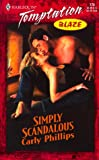 Carly Phillips: Simply Scandalous (The Simply Series, Book 2)
