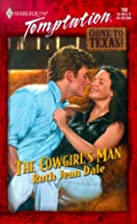 The Cowgirl's Man by Ruth Jean Dale