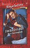 Tori Carrington: For Her Eyes Only (Magnificent Mccoy Men) (Harlequin Temptation, 789)