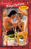 Phillips, Carly: Simply Sensual (The Simply Series, Book 3)