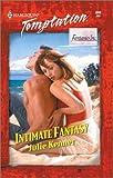 Julie Kenner: Intimate Fantasy (Harlequin Temptation No. 840)(Fantasies Inc.)