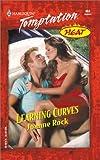 Rock, Joanne: Learning Curves (Heat) (Harlequin Temptation)