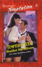 Tempted In Texas (Single In The City)…