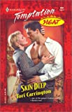 Carrington, Tori: Skin Deep: (Heat) (Harlequin Temptation)