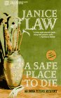 Janice Law: A Safe Place to Die