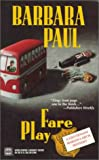 Barbara Paul: Fare Play (Marian Larch Series)