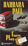 Barbara Paul: Fare Play (Marian Larch Series)