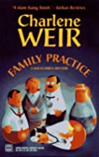 Family Practice by Charlene Weir