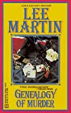 Lee Martin: Genealogy Of Murder: (Deb Ralston Mystery)