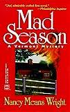 Wright: Mad Season (Worldwide Library Mystery)