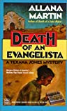 Martin, Allana: Death of an Evangelista