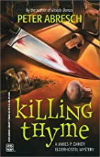 Killing Thyme by Peter Abresch