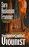Frommer, Sara H.: The Vanishing Violinist