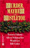 Faherty, Terence: Murder, Mayhem and Mistletoe