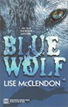 Blue Wolf by Lise McClendon