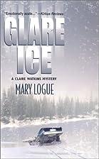 Glare Ice by Mary Logue