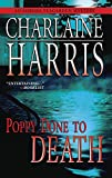 Harris, Charlaine: Poppy Done to Death