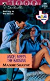 Maggie Shayne: Angel Meets the Badman (The Texas Brand #8, Silhouette Intimate Moments #1000)