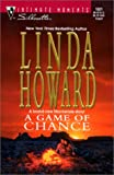 Howard, Linda: A Game of Chance