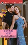 Mary McBride: Bluer Than Velvet (Silhouette Intimate Moments No. 1031) (Intimate Moments, 1031)