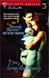 Beverly Barton: Her Secret Weapon (Silhouette Intimate Moments #1034) (A Year of Loving Dangerously)