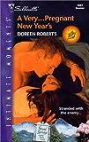 Doreen Roberts: Very ... Pregnant New Year'S (36 Hours) (Harlequin Romantic Suspense)