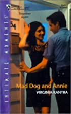 Mad Dog And Annie (Silhouette Intimate…