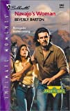 Barton, Beverly: Navajo's Woman (The Protectors) (Silhouette Intimate Moments, No 1063) (Harlequin Romantic Suspense)
