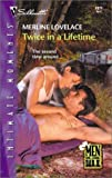 Merline Lovelace: Twice In A Lifetime (Men Of The Bar H) (Harlequin Romantic Suspense)