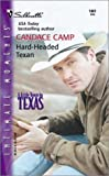 Camp, Candace: Hard-Headed Texan (A Little Town In Texas) (Silhouette Intimate Moments)