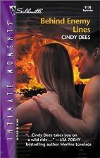 Behind Enemy Lines by Cindy Dees