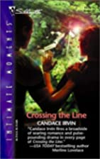 Crossing the Line by Candace Irvin