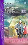 Mann, Catherine: The Cinderella Mission (Family Secrets) (Silhouette Intimate Moments)
