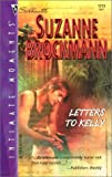 Brockmann, Suzanne: Letters to Kelly