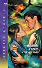 Irresistible Forces by Candace Irvin