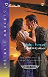 Catherine Mann: Joint Forces: Wingmen Warriors (Silhouette Intimate Moments No. 1293)