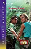 Linda Winstead Jones: Running Scared: Last Chance Heroes (Silhouette Intimate Moments No. 1334)