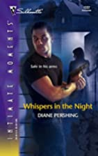 Whispers in the Night by Diane Pershing