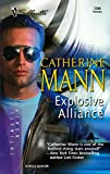Mann, Catherine: Explosive Alliance