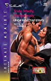 Jones, Linda Winstead: Truly, Madly, Dangerously: Last Chance Heroes (Silhouette Intimate Moments No. 1348)