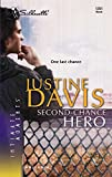 Davis, Justine: Second-Chance Hero (Silhouette Intimate Moments No. 1351)