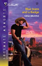 Blue Jeans and a Badge by Nina Bruhns
