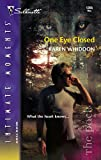 Whiddon, Karen: One Eye Closed