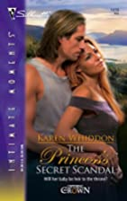 The Princess's Secret Scandal (Silhouette…