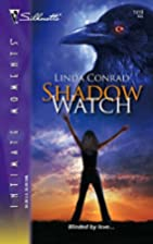 Shadow Watch by Linda Conrad