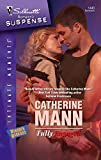 Mann, Catherine: Fully Engaged (Silhouette Intimate Moments)