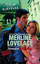 Stranded with a Spy by Merline Lovelace